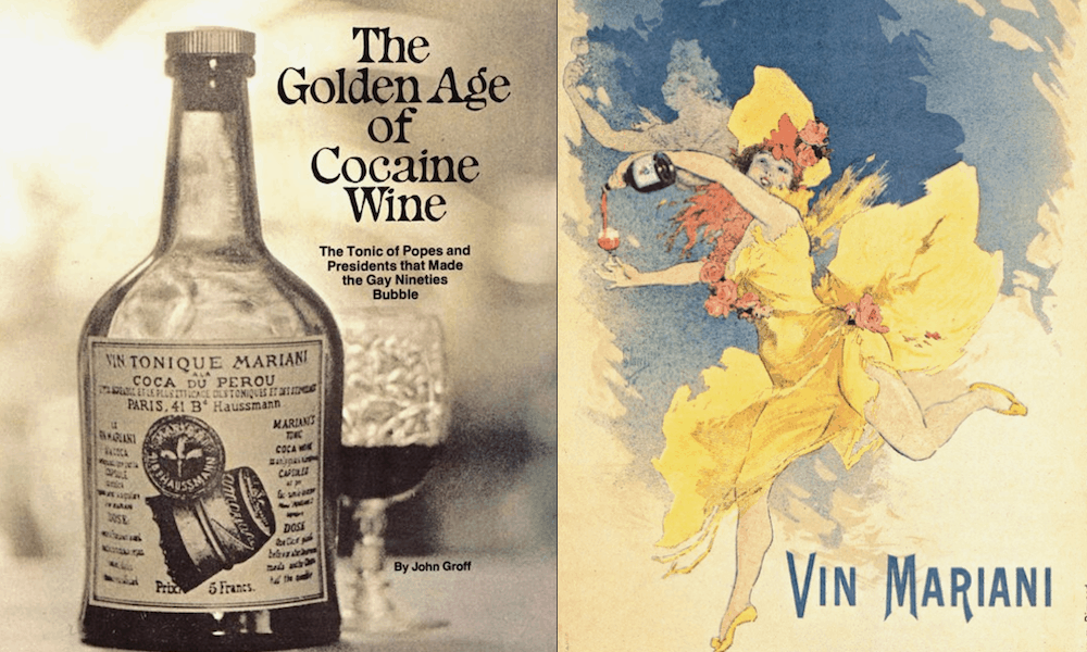 The Golden Age of Cocaine Wine • High Times